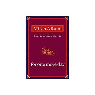 For One More Day - Albom, Mitch; - 9781401303273