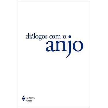 Diálogos Com o Anjo - Mallasz, Gitta - 9788532640857