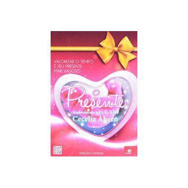 O Presente - Cecelia Ahern - 9788581633145