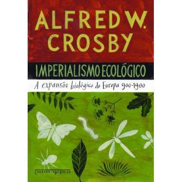Imperialismo Ecológico - Crosby, Alfred W. (frw) - 9788535918595