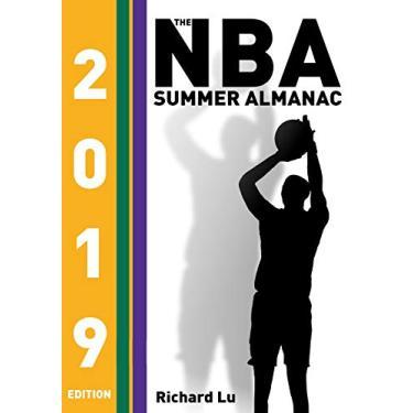 The NBA Summer Almanac, 2019 edition: Cover 3