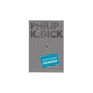 Um Reflexo na Escuridão - Philip K. Dick - 9788576573074