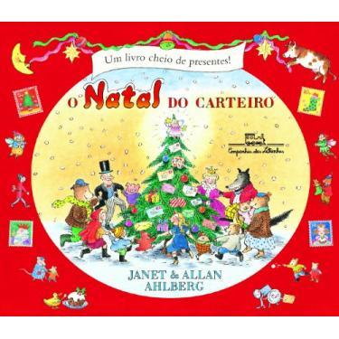 O Natal Do Carteiro - Allan Ahlberg - 9788574064420