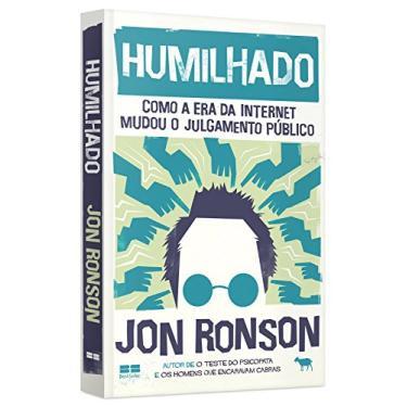Humilhado - Jon Ronson - 9788576849490