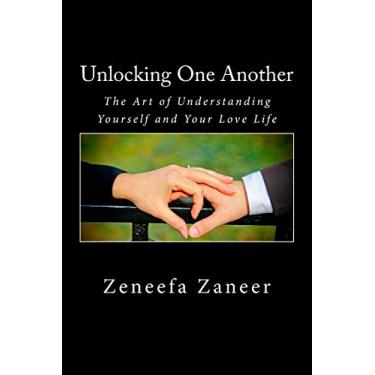 Unlocking One Another: The Art of Understanding you and your love life