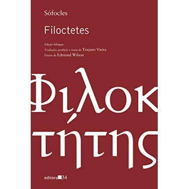 Filoctetes - Ed. Bilíngue - Sófocles - 9788573264173