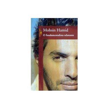 Fundamentalista Relutante - Hamid, Mohsin; Hamid, Mohsin - 9788560281343