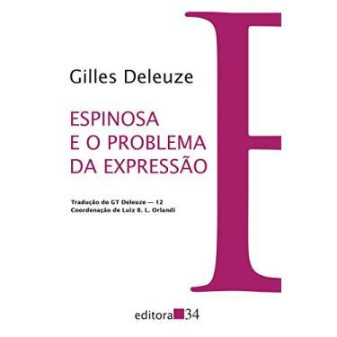 Espinosa E O Problema Da Expressão - Deleuze, Gilles - 9788573266740