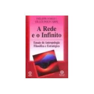 A Rede e o Infinito - Philippe Forget - 9789727711482