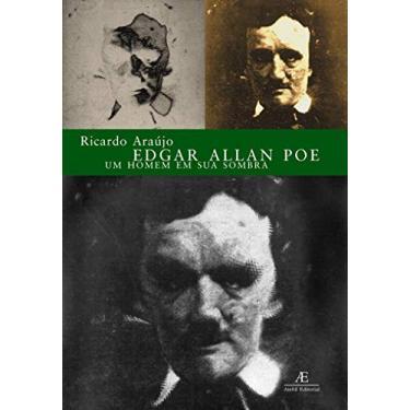 Edgar Allan Poe - Ricardo Araujo - 9788574800721