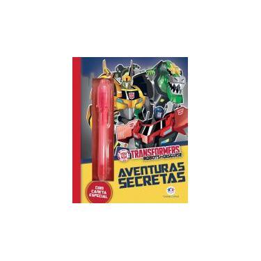 Transformers Robots in Disguise - Aventuras secretas - Ciranda Cultural - 9788538078081