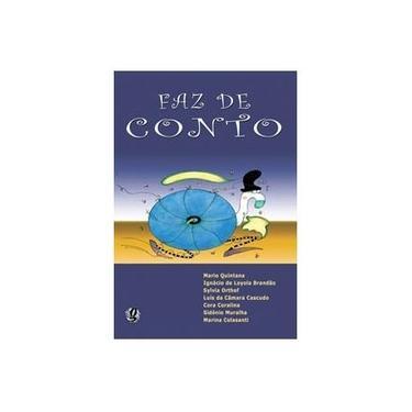 Faz de Conto - Quintana, Mário; Brandão, Ignácio De Loyola; Vários - 9788526011151