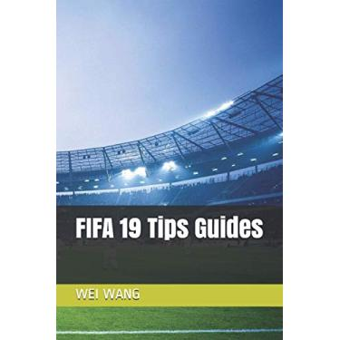 FIFA 19 Tips Guides
