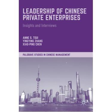 Leadership Of Chinese Private Enterprises