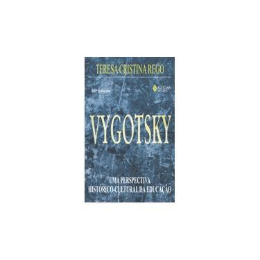 Vygotsky - Uma Perspectiva Historico-cultural - Rego, Teresa Cristina - 9788532613455