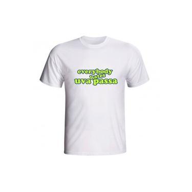 Camiseta Everybody Hates Uva Passa