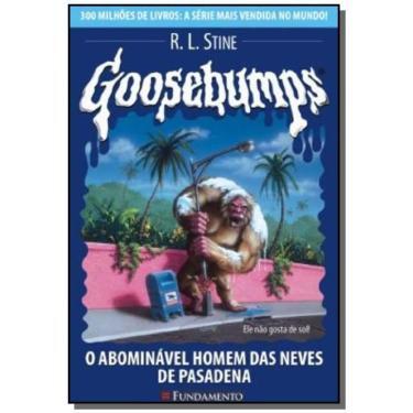 Goosebumps 20 - O Abominável Homem das Neves de Pesadena - Stine, R. L. - 9788576763710