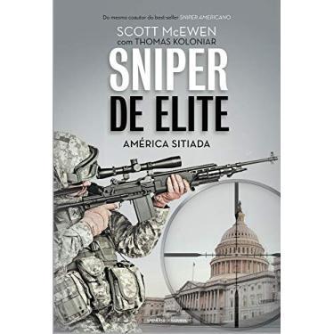 Sniper de Elite - América Sitiada - Koloniar, Thomas; Mcewen, Scott - 9788550300047