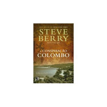 A Conspiração Colombo - Berry, Steve - 9788501403803