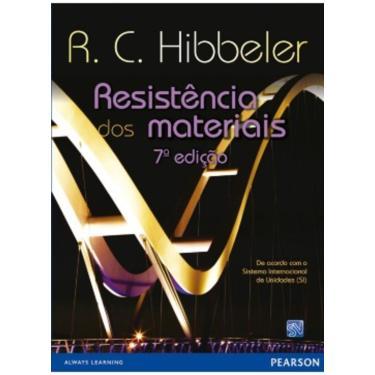 Resistência Dos Materias - 7ª Ed. 2010 - Hibbeler, R. C. - 9788576053736
