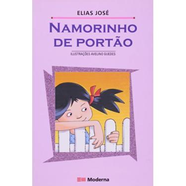 Namorinho de Portão - Col. Girassol - 2° Edição 2002 - José, Elias - 9788516032654