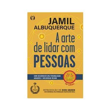 Imagem de Livro A Arte de Lidar Com Pessoas - Jamil Albuquerque