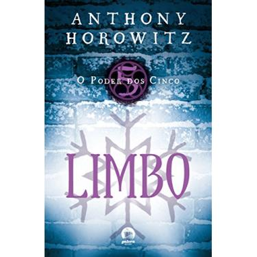 O Poder Dos Cinco - Limbo - Vol. 5 - Horowitz, Anthony - 9788501402028