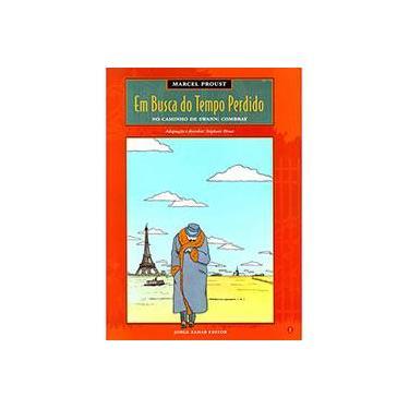 Em Busca Do Tempo Perdido - Volume 1. No Caminho De Swann - Combray - Stéphane Heuet - 9788571107571
