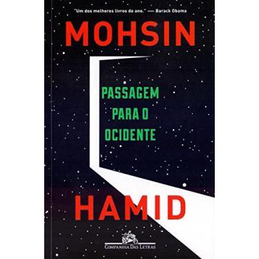 Passagem Para O Ocidente - Hamid, Mohsin - 9788535930887