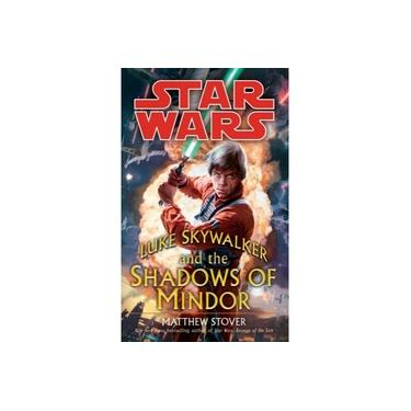 Luke Skywalker and the Shadows of Mindor: Star Wars Legends (Star Wars (Del Rey))
