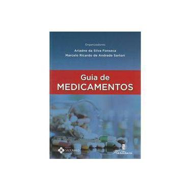 Guia de Medicamentos - Da Silva Fonseca, Ariadne - 9788581160634