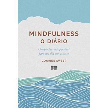 Mindfulness. O Diário - Capa Comum - 9788576849094