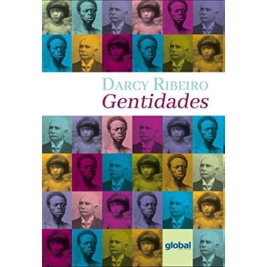 Gentidades - Darcy Ribeiro - 9788526023468