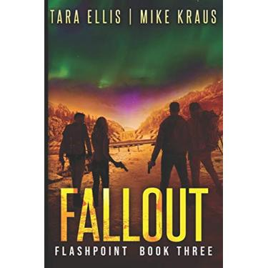 Fallout: Flashpoint - Book 3