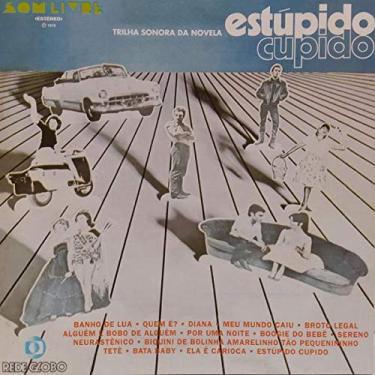 Imagem de CD ESTÚPIDO CUPIDO - TRILHA DA NOVELA