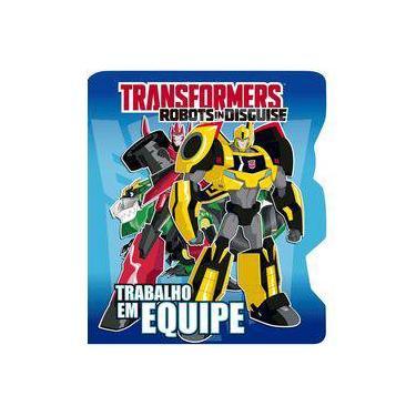 Transformers Robots in Disguise: Trabalho em Equipe - Ciranda Cultural - 9788538073734