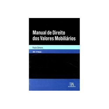 Manual De Direito Dos Valores Mobiliarios - Paulo Camara - 9789724046402