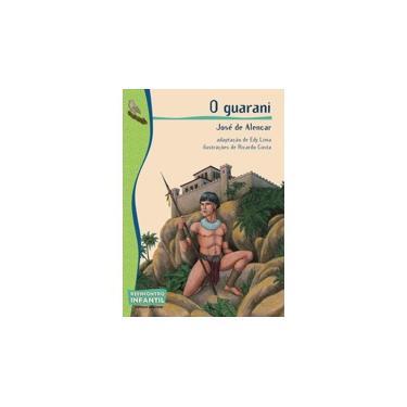 O Guarani - Col. Reencontro Infantil - Alencar, José De - 9788526260344