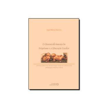 Desenvolvimento Do Psiquismo E A Educação Escolar - Capa Comum - 9788574963112