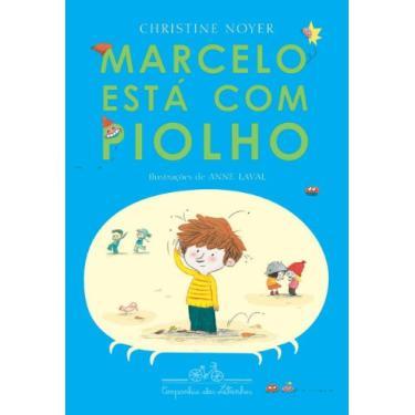 Marcelo Está com Piolho - Noyer, Christine - 9788574064086