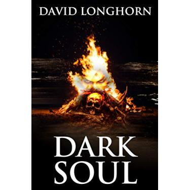 Dark Soul: Supernatural Suspense with Scary & Horrifying Monsters: 2