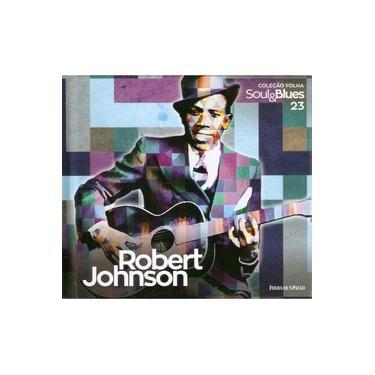 Cd Robert Johnson - Coleção Folha Soul&blues 23