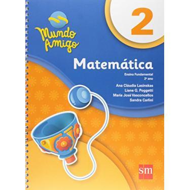 Mundo Amigo. Matemática 2º Ano - Vários Autores - 9788541810289