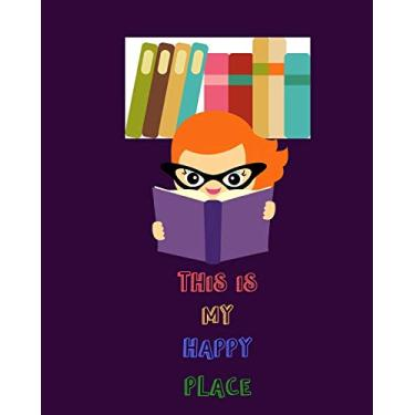 This is My Happy Place: Reading Log 8 x 10 inches - 100 pages - Cute Girls Purple Book Cover - Best Gift for Book Lovers -