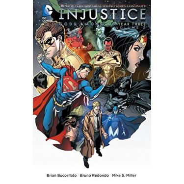 Injustice: Gods Among Us: Year Three, Volume 2 - Brian Buccellato - 9781401261290