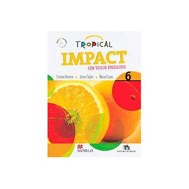 Tropical Impact On Your English 8 - Students Book With Audio CD - Luna, Manuel; Herrero, Cristina; Taylor, James - 9786685720396
