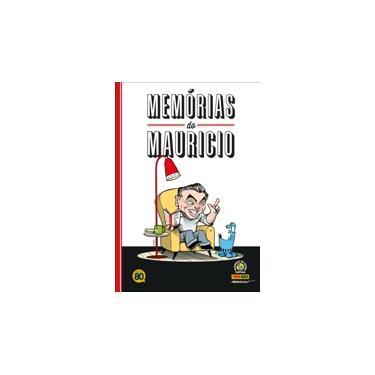 Memórias do Mauricio - Mauricio De Sousa - 9788542602876