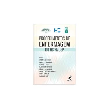 Procedimentos de Enfermagem: IOT-HC-FMUSP - Vários Autores - 9788520438558