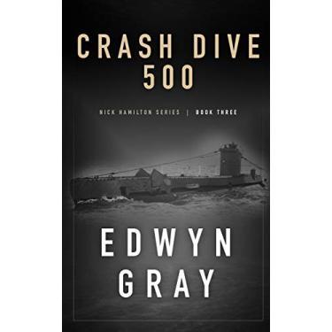 Crash Dive 500: Nick Hamilton Series: 3