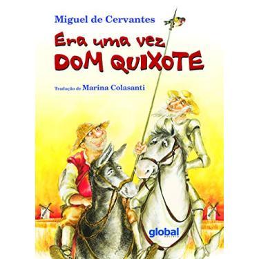 Era uma Vez Dom Quixote - Cervantes, Miguel De - 9788526010147